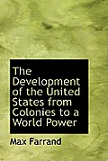 The Development of the United States from Colonies to a World Power