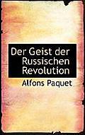 Der Geist Der Russischen Revolution