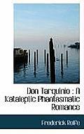 Don Tarquinio: A Kataleptic Phantasmatic Romance