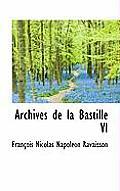 Archives de La Bastille VI