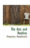 The Acts and Resolves