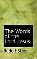 The Words of the Lord Jesus