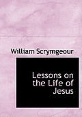 Lessons on the Life of Jesus