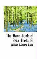 The Hand-Book of Beta Theta Pi