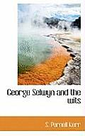 George Selwyn and the Wits