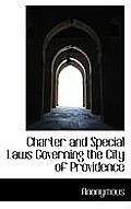 Charter and Special Laws Governing the City of Providence