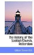 The History of the Scottish Church, Rotterdam