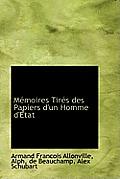 M Moires Tir?'s Des Papiers D'Un Homme D' Tat