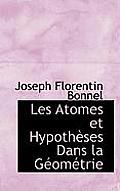 Les Atomes Et Hypoth Ses Dans La G Om Trie