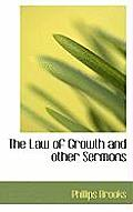 The Law of Growth and Other Sermons