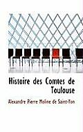 Histoire Des Comtes de Toulouse