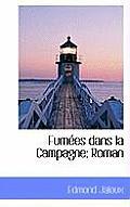 Fum Es Dans La Campagne; Roman