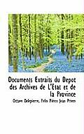 Documents Extraits Du D P T Des Archives de L' Tat Et de La Province