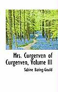 Mrs. Curgenven of Curgenven, Volume III