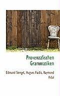 Provenzalischen Grammatiken