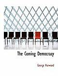 The Coming Democracy