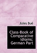 Class-Book of Comparative Idioms; German Part