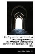 The Cely Papers: Selections from the Correspondence and Memoranda of the Cely Family, Merchants of