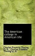The American College in American Life