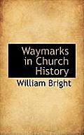 Waymarks in Church History