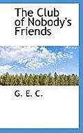 The Club of Nobody's Friends
