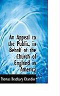 An Appeal to the Public, in Behalf of the Church of England in America