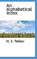 An Alphabetical Index