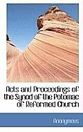Acts and Proceedings of the Synod of the Potomac of Reformed Church