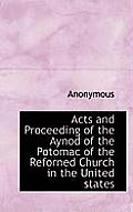 Acts and Proceeding of the Aynod of the Potomac of the Reforned Church in the United States