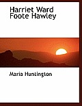 Harriet Ward Foote Hawley