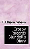 Crosby Records Blundell's Diary