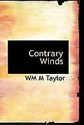 Contrary Winds
