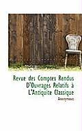 Revue Des Comptes Rendus D'Ouvrages Relatifs L'Antiquit Classique