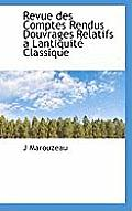 Revue Des Comptes Rendus Douvrages Relatifs Lantiquit Classique