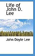 Life of John D. Lee