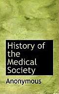 History of the Medical Society