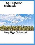The Historic Mohawk