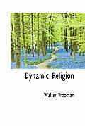 Dynamic Religion