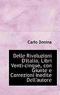 Delle Rivoluzioni D'Italia, Libri Venti-Cinque, Con Giunte E Correzioni Inedite Dell'autore