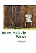 Oeuvres Choisies de Quinault