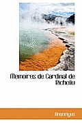 Memoires de Cardinal de Richeliu