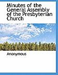 Minutes of the General Assembly of the Presbyterian Church