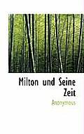 Milton Und Seine Zeit