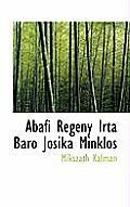 Abafi Regeny Irta Baro Josika Minklos