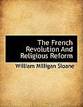 The French Revolution and Religious Reform