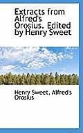 Extracts from Alfred's Orosius. Edited by Henry Sweet