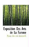 Exposition Des Arts de La Famme