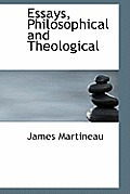 Essays, Philosophical and Theological