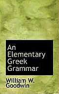 An Elementary Greek Grammar