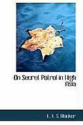On Secret Patrol in High Asia